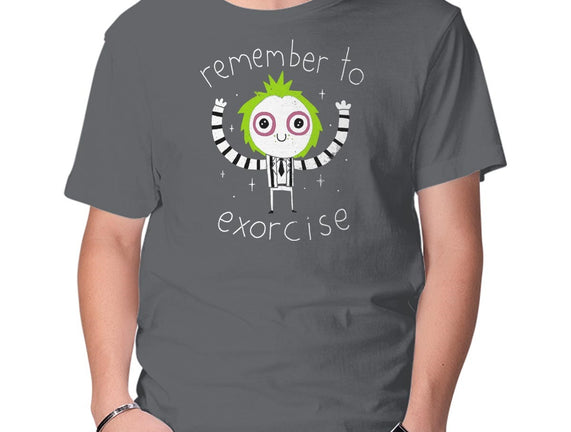 Remember to Exorcise
