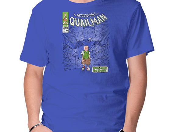 Quailman No More!