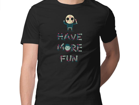 Have More Fun