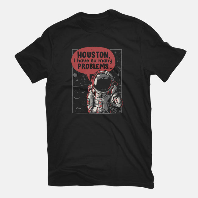 Houston, I Have So Many Problems-mens premium tee-eduely