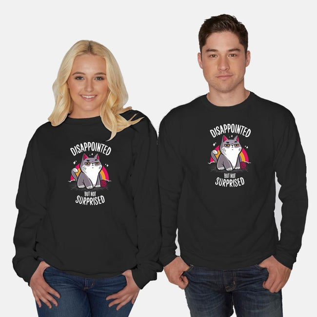 Disappointed but not Surprised-unisex crew neck sweatshirt-typhoonic