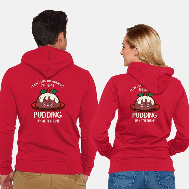 Pudding Up With The Holidays-unisex zip-up sweatshirt-Beware_1984