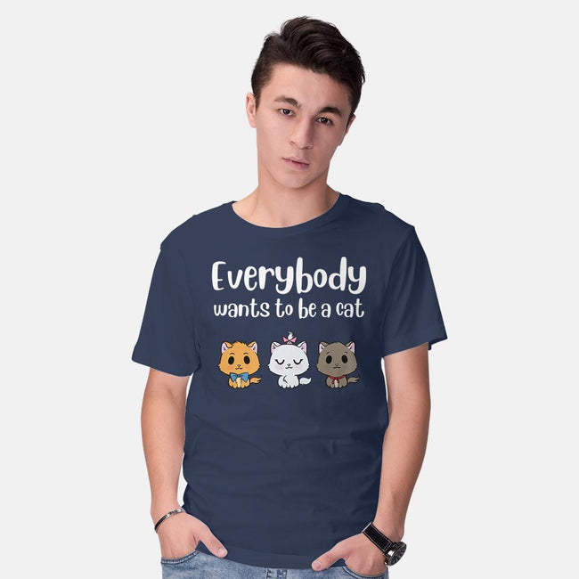 Everybody Wants to be A Cat-mens basic tee-kosmicsatellite