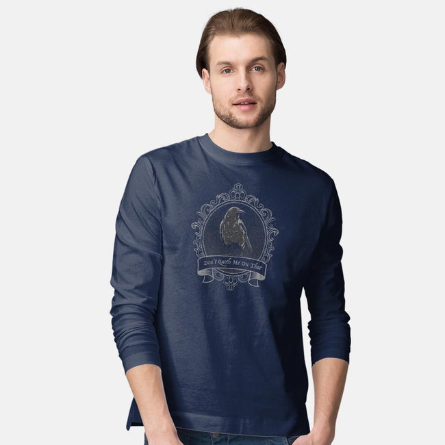 Don't Quoth Me On That-mens long sleeved tee-Beware_1984