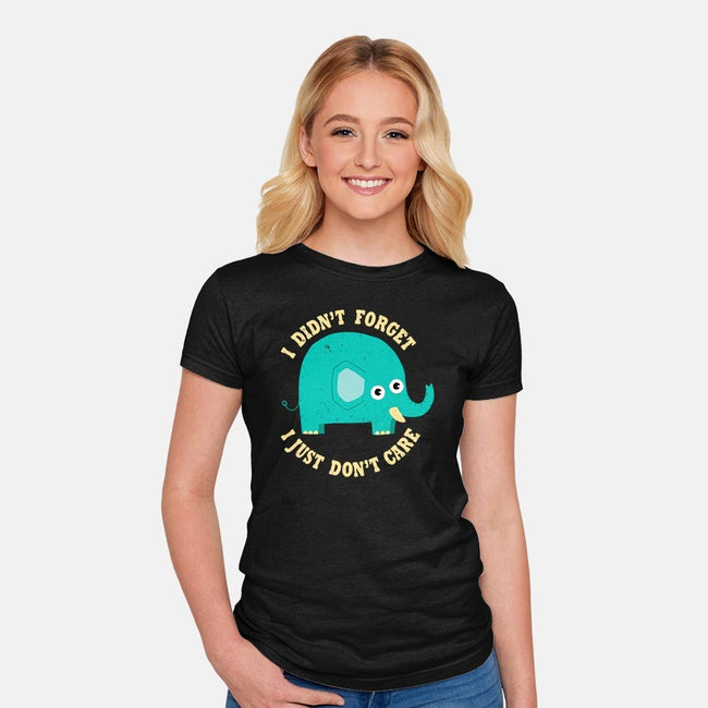 An Elephant Never Cares-womens fitted tee-DinoMike