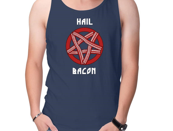 Hail Bacon