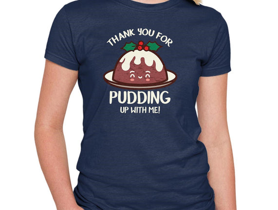 Pudding Up With Me