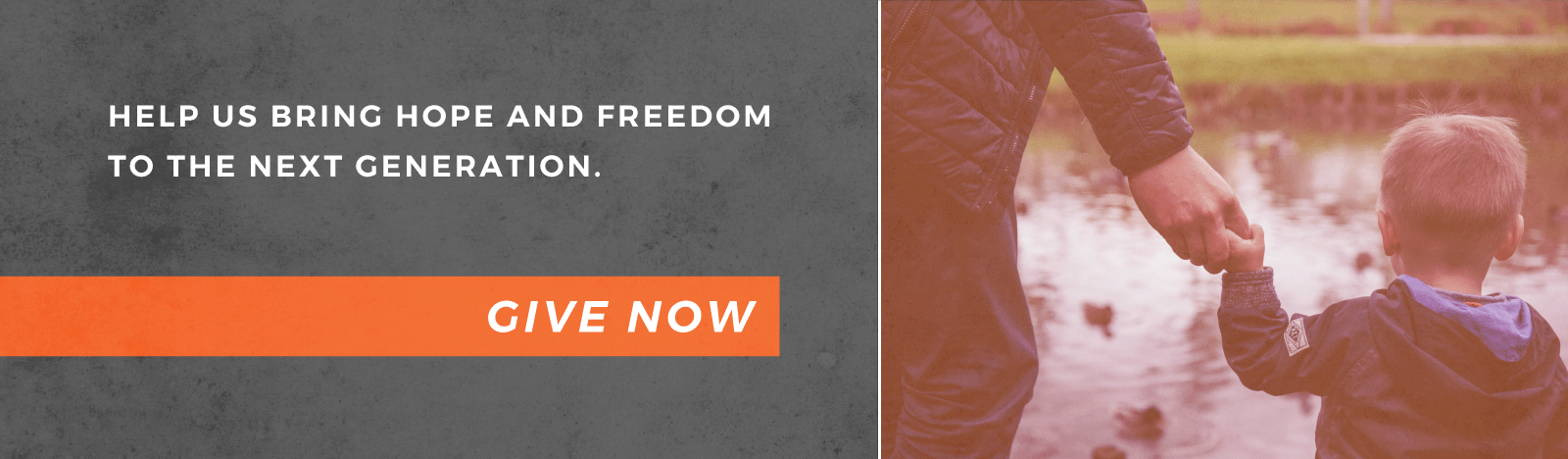 Help us bring hope and freedom to the next generation. Give now.