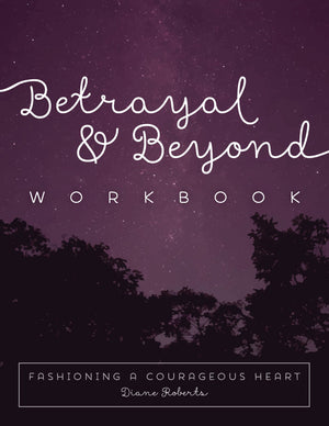 Betrayal & Beyond Workbook