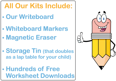 All our Kits include the Writeboard, markers, eraser, storage tin, and Free Worksheets
