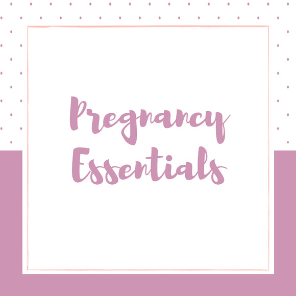 Pregnancy Essentials