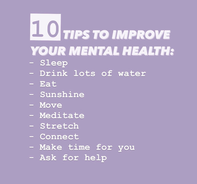 10 quick tips to improve your mental health: