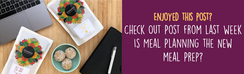Dineamic Blog | Is Meal Planning the new Meal Prep?