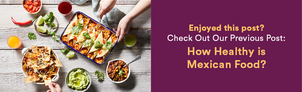 Dineamic Blog | How Healthy is Mexican Food?