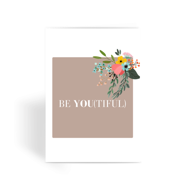 Be You (Purposefully) Greeting Card