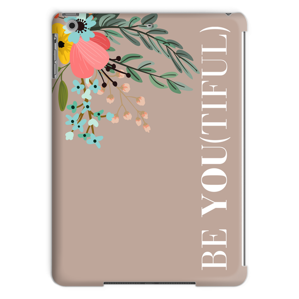 Be You (Purposefully) Tablet Case