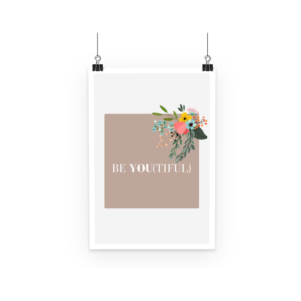 Be You (Purposefully) Poster
