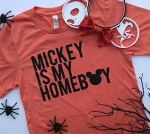 Mickey is my Homeboy - Orange