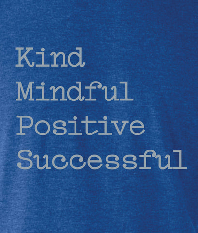 Kind Mindful Positive Successful