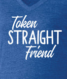 Token Straight Friend