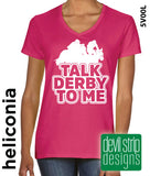 Talk Derby To Me
