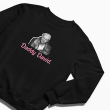 Load image into Gallery viewer, Daddy David Sweatshirt