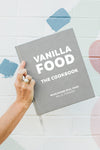 VanillaFood the Cookbook