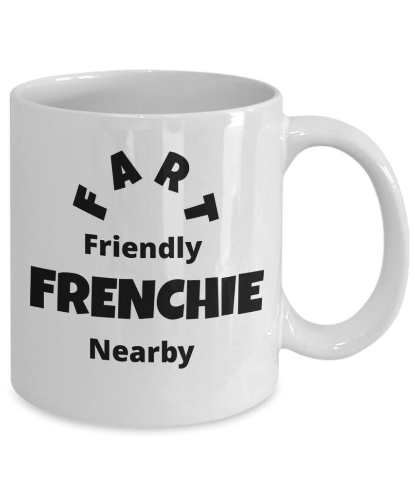 Fart Friendly Frenchie Nearby