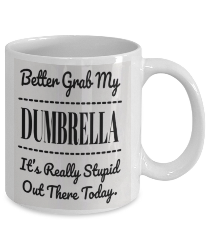 Better Grab My Dumbrella