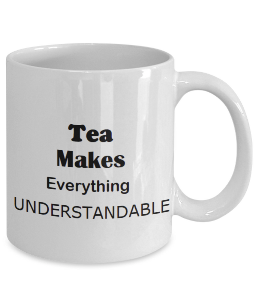 Tea Makes Everything Understandable