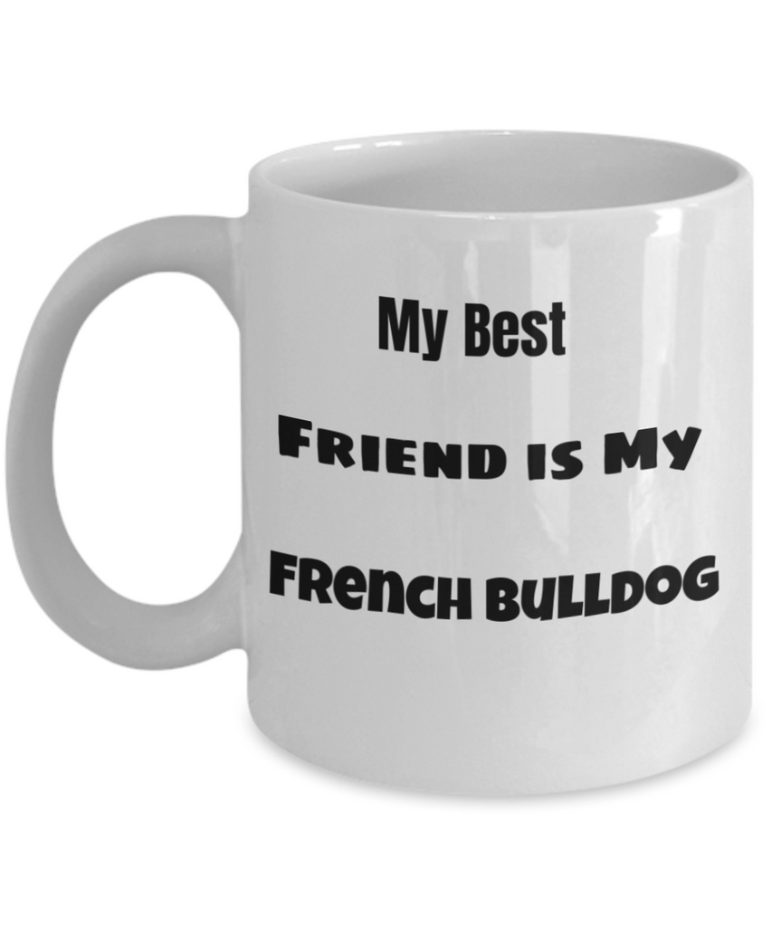 My Best Friend is My French Bulldog
