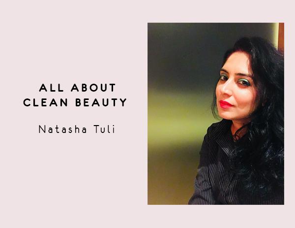 fad3a9e7e All About Clean Beauty - An Interview with Natasha Tuli | Ombré Lane