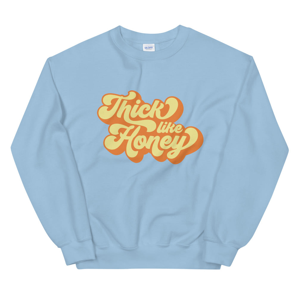 Thick Like Honey II Sweatshirt   Fat Mermaids  - Fat Mermaids