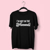 Not In The Mood T-Shirt   Fat Mermaids  - Fat Mermaids