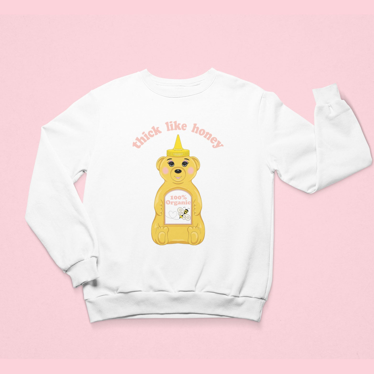 Thick Like Honey Sweatshirt - Fat Mermaids