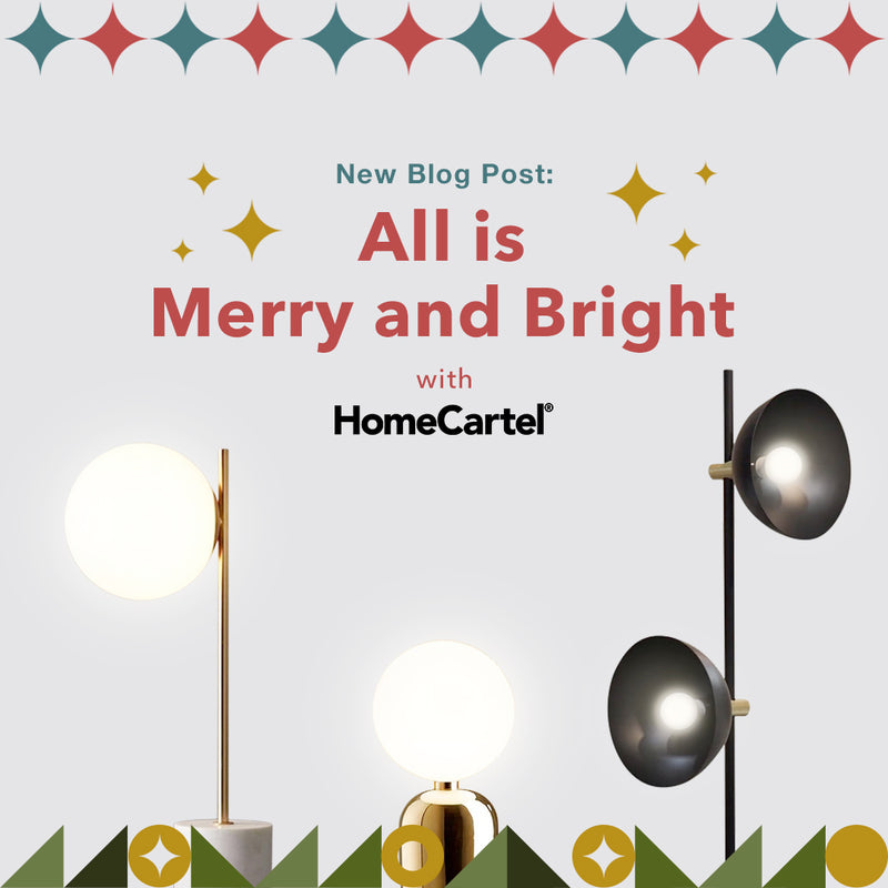 All is Merry and Bright with Home Cartel