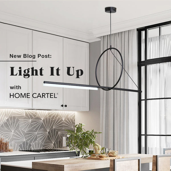 Light It Up with Home Cartel