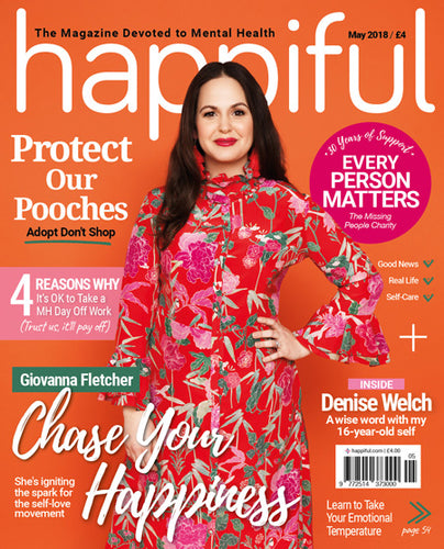 Happiful Magazine | May 2018 | Issue 13