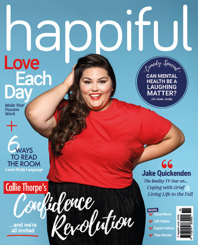 Happiful Magazine | February 2018 | Issue 10