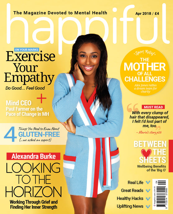 Happiful Magazine | April 2018 | Issue 12