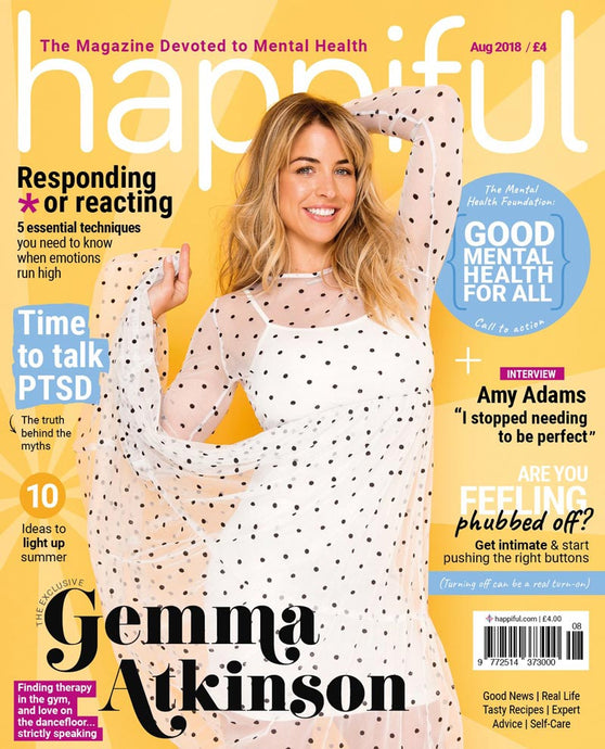 Happiful Magazine | August 2018 | Issue 16
