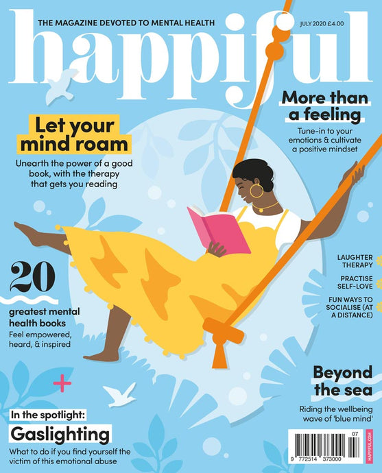Happiful Magazine | July 2020 | Issue 39