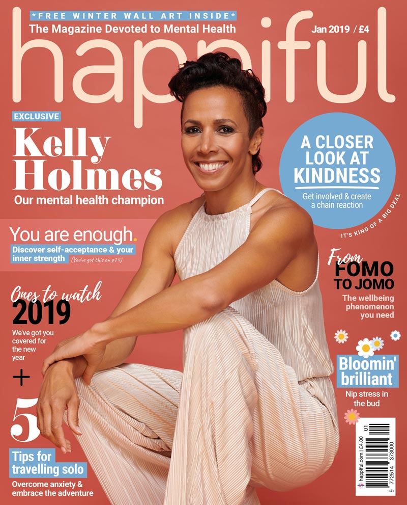 Happiful Magazine | January 2019 | Issue 21