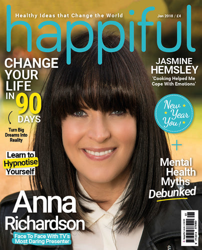 Happiful Magazine | January 2018 | Issue 9
