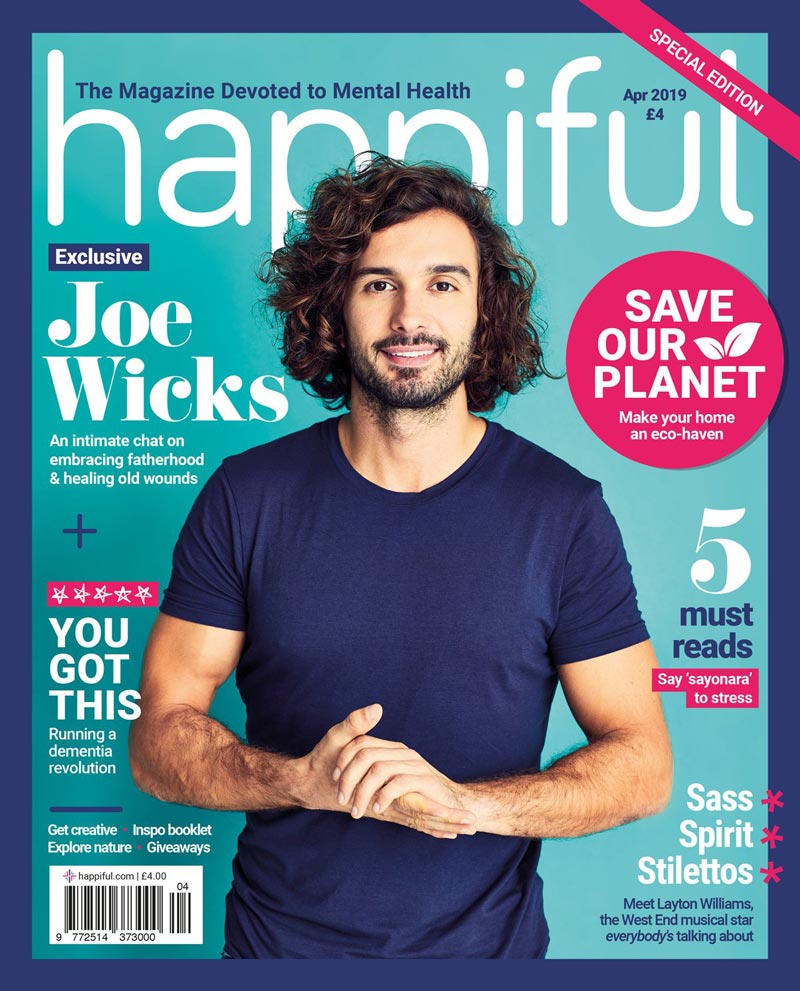 Happiful Magazine | April 2019 | Issue 24