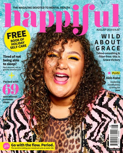 Happiful Magazine | August 2019 | Issue 28