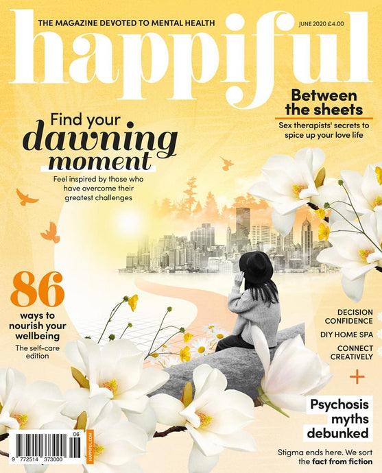 Happiful Magazine | June 2020 | Issue 38