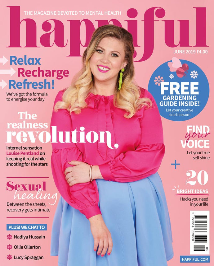 Happiful Magazine | June 2019 | Issue 26