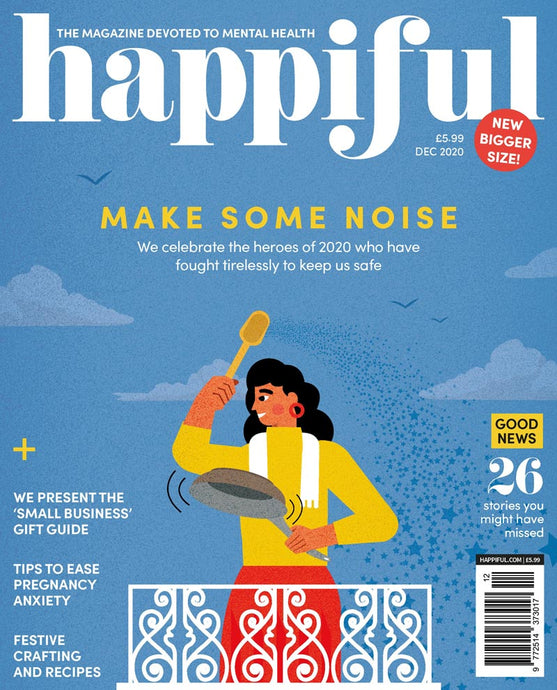 Happiful Magazine | December 2020 | Issue 44