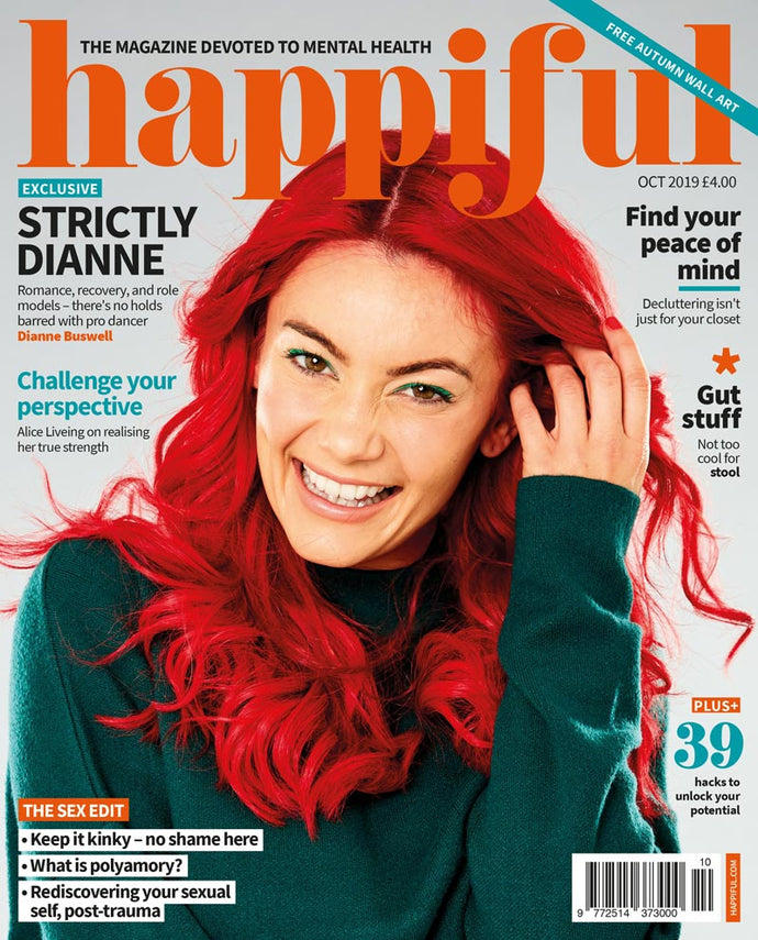 Happiful Magazine | October 2019 | Issue 30